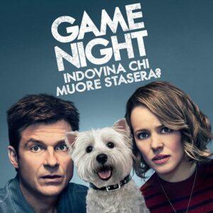 game night – indovina chi muore stasera