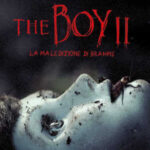 The Boy 2 – La maledizione di Brahms, recensione Blu Ray