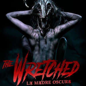 Recensione Blu Ray The Wretched: La Madre Oscura
