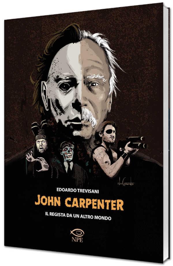 John Carpenter – Il regista da un altro mondo, il saggio sul maestro dell'orrore!