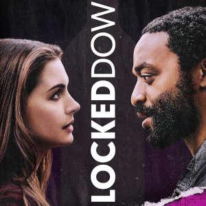 Locked Down primi 10 minuti del film