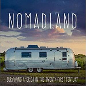 """""""Nomadland"""" Un racconto inchiesta di Jessica Bruder"""